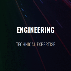 Engineering & Technical Expertise